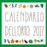 Calendario dell'orto 2017