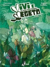 Vivi e vegeta: piante noir a fumetti