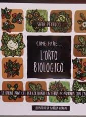 Come fare l'orto biologico: intervista a Sara Petrucci