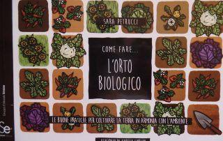 come fare l'orto biologico di Sara Petrucci