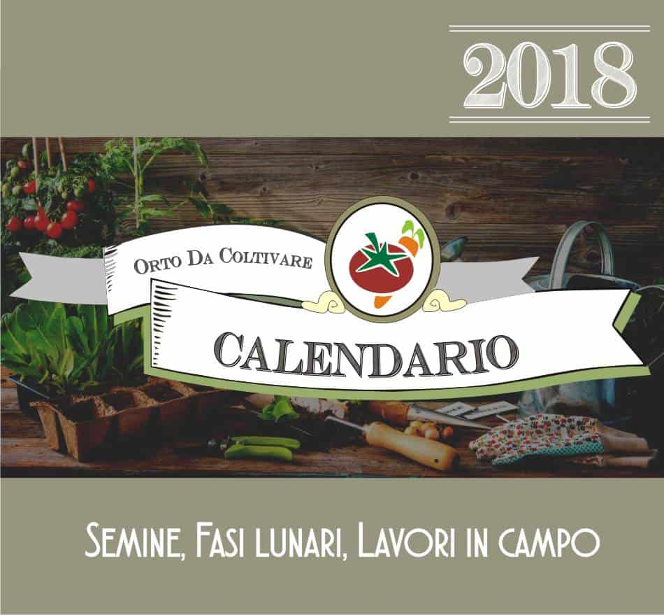 Calendario Delle Semine Pdf.Calendario Dell Orto 2018 Di Orto Da Coltivare