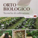 Orto biologico di Luca Conte: un manuale prezioso