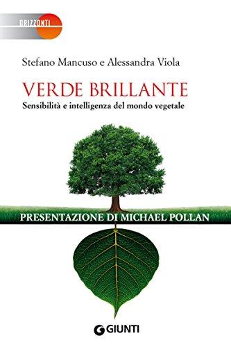 Intelligenza vegetale: lo sguardo nuovo sulle piante di Stefano Mancuso